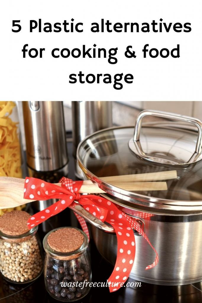 5 Plastic alternatives for cooking & food storage