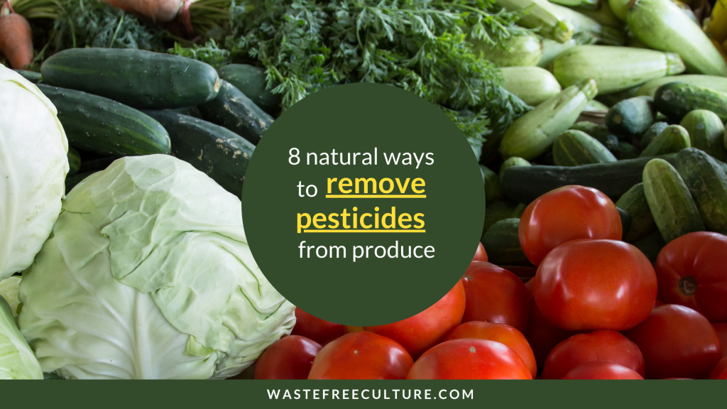 8 ways to remove the pesticides from fruits and vegetables