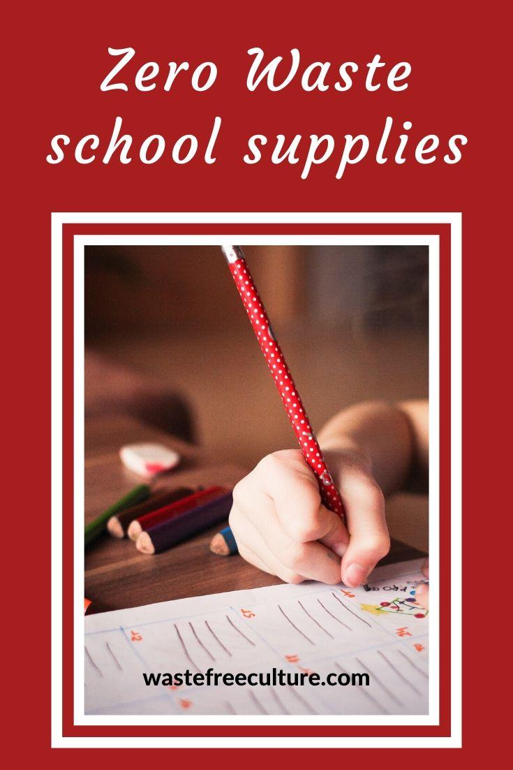 Zero waste school supplies and tips