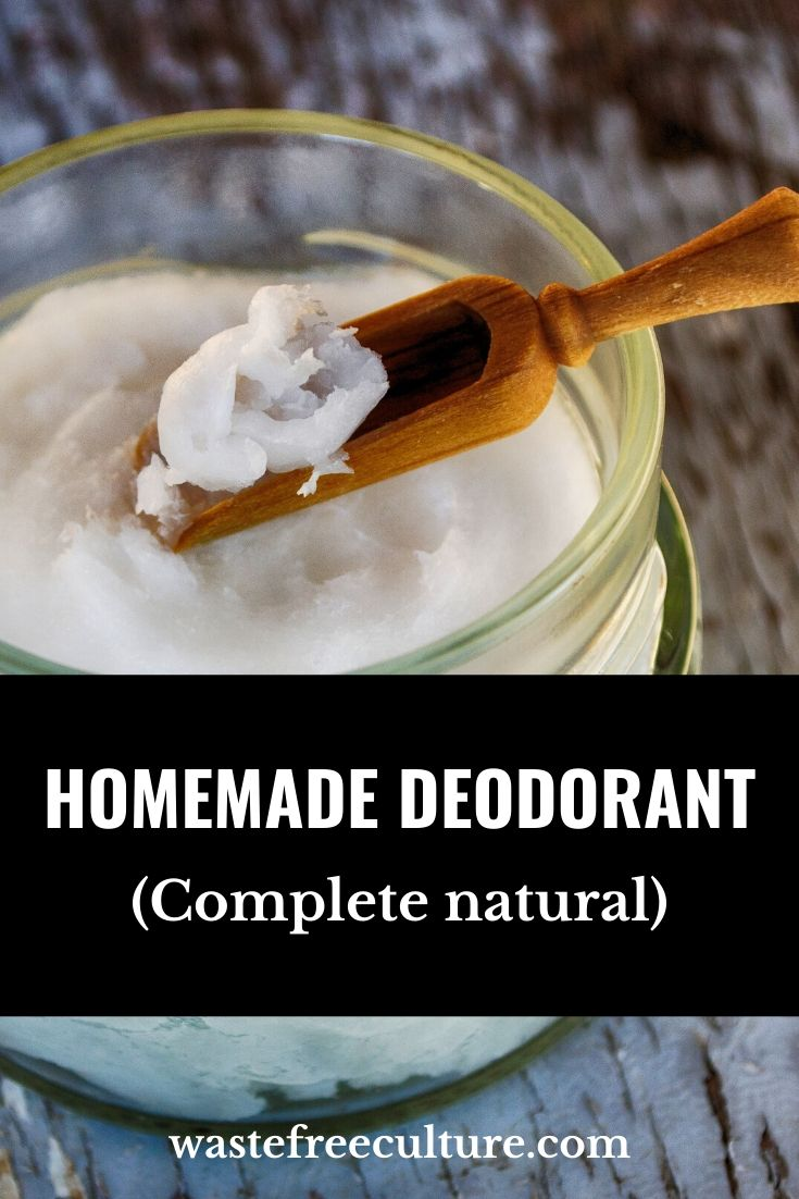Homemade deodorant - Complete natural