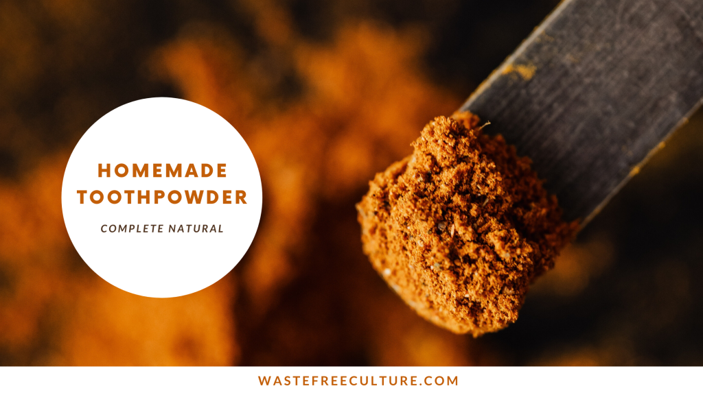 Toothpowder recipe - Natural and Homemade