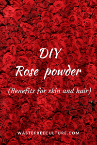 DIY Rose powder