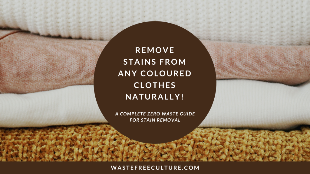 Remove stains from clothes naturally