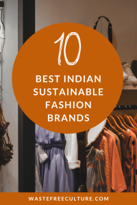 10 Best Indian Sustainable Fashion Brands