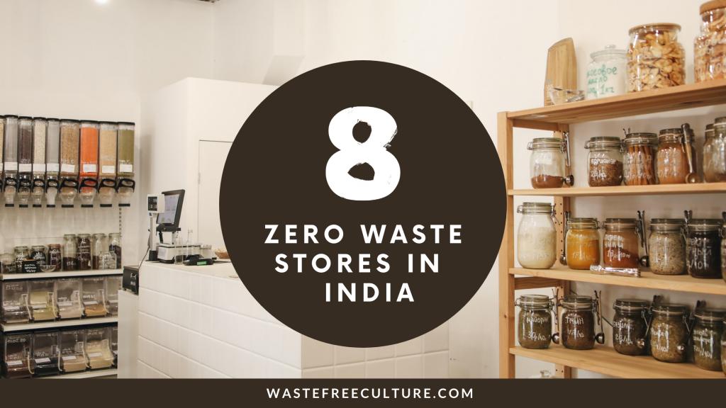 8 zero waste stores in India