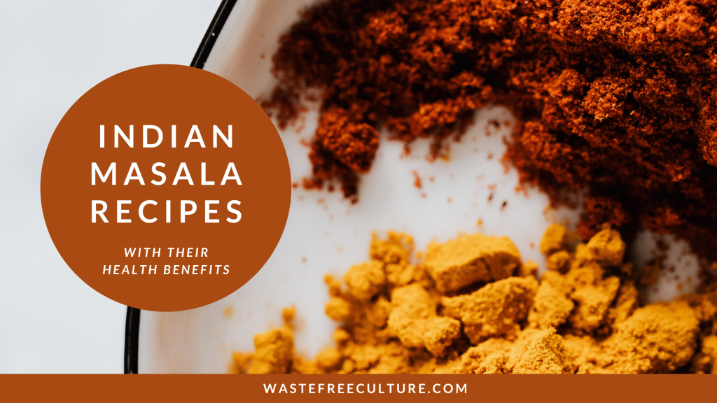 Indian masala recipes with their health benefits