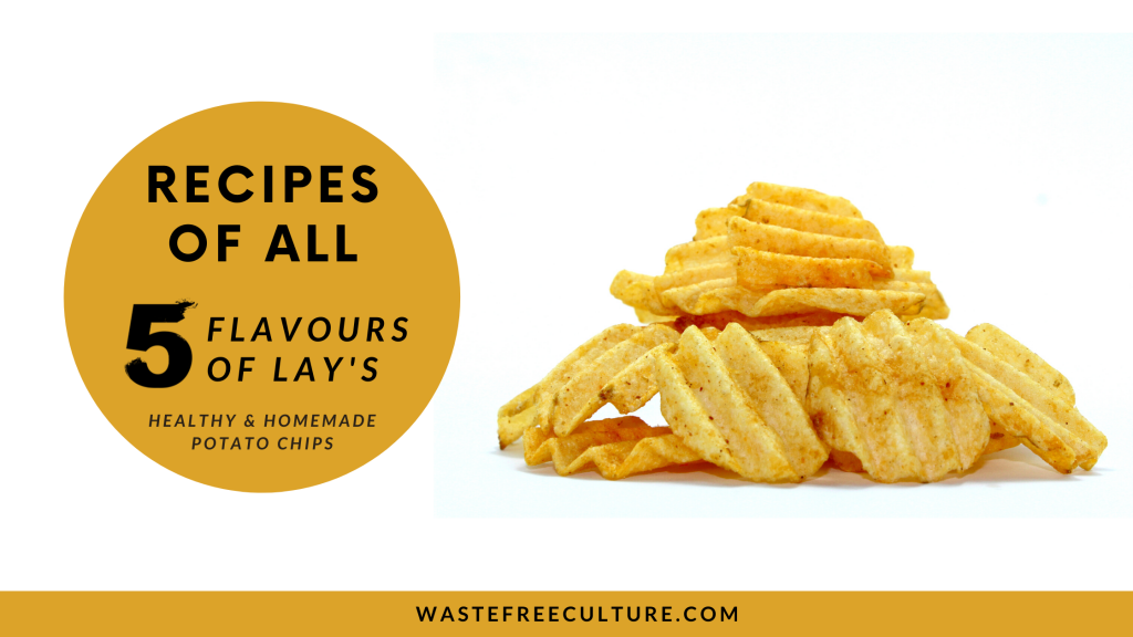 Lay's chips recipe - Homemade & Natural
