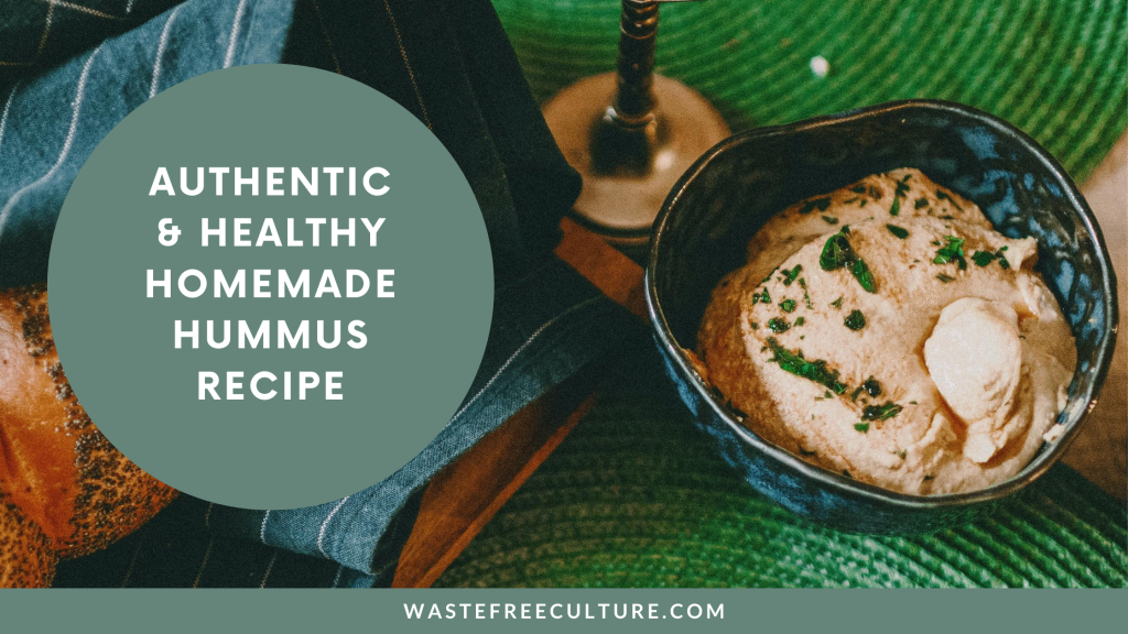 Authentic & Healthy Homemade Hummus recipe