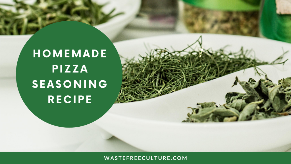 homemade pizza seasoning recipe