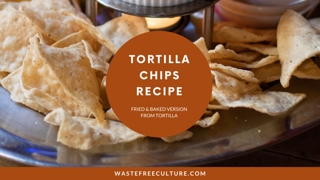 Tortilla-chips-recipe–Fried-&-Baked-version-from-Tortilla